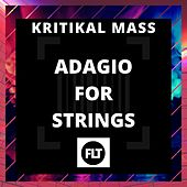 Adagio for Strings by Kritikal Mass