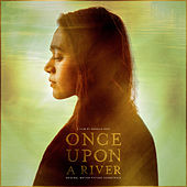 Once Upon A River (Original Motion Picture Soundtrack) by Various Artists