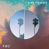 Mind Thoughts - EP by FøZ