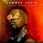 Summer Lovin by Tylo