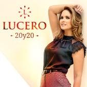 20y20 von Lucero