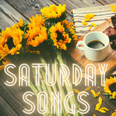 Saturday Songs de Various Artists