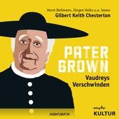 Folge 6: Vaudreys Verschwinden von Pater Brown