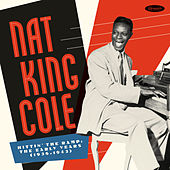 Hittin' The Ramp: The Early Years (1936 - 1943) by Nat King Cole