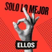 Solo Lo Mejor: Ellos by Various Artists