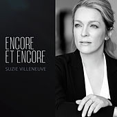 Encore et encore by Suzie Villeneuve