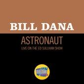 Astronaut (Live On The Ed Sullivan Show, October 13, 1968) de Bill Dana