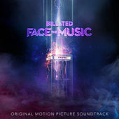 Bill & Ted Face The Music (Original Motion Picture Soundtrack) by Various Artists