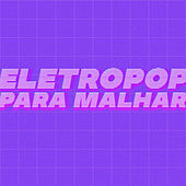 Eletropop Para Malhar de Various Artists