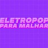 Eletropop Para Malhar de Various Artists