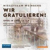 Weinberg: Wir gratulieren!, Op. 111 (Live) by Katia Guedes