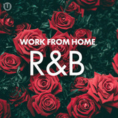 Work From Home R&B de Various Artists