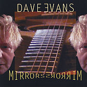 Mirrors by Dave Evans