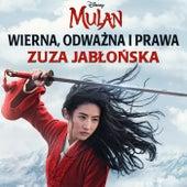 """Wierna, odważna i prawa (z filmu """"Mulan"""") van Zuza Jabłońska"""