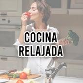 Cocina Relajada de Various Artists