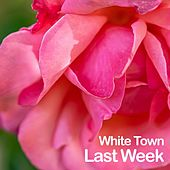 Last Week by White Town