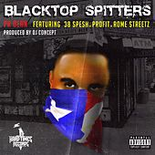 Blacktop Spitters de PR Dean