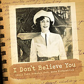 I Don't Believe You by Small Town Romance