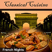 Classical Cousine: French Nights by Various Artists