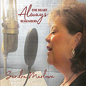 The Heart Always Remembers by Sandra Marlowe