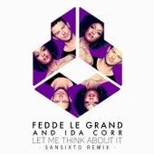 Let Me Think About It (Sansixto Remix) de Fedde Le Grand