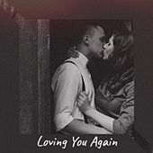 Loving You Again by Various Artists