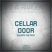 Cellar Door (ungekürzt) von C. A. Raaven