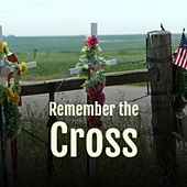 Remember the Cross von Various Artists