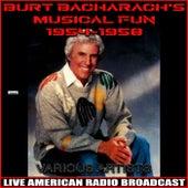 Burt Bacharach's Musical Fun 1954-1958 von Various Artists