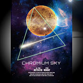 Chromium Sky by All Star Motivator
