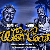 Baby So West Coast von Domino