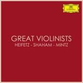 Great Violinists: Heifetz - Shaham - Mintz by Jascha Heifetz