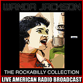 The Rockabilly Collection, Vol. 7 by Wanda Jackson