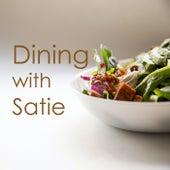 Dining with Satie by Erik Satie
