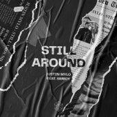 Still Around by Justin Mylo