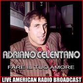 Fare Il Tuo Amore de Adriano Celentano