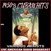 1950's Cuban Hits von Various Artists