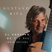 El Cautivo de Til Til (Solo Guitar) de Gustavo Ripa