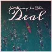 No Money In This Deal von Various Artists
