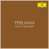 Perlman plays Mozart by Wolfgang Amadeus Mozart