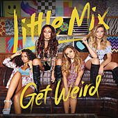 Get Weird (Expanded Edition) de Little Mix