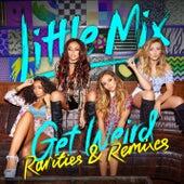 Get Weird - Rarities & Remixes by Little Mix