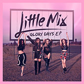 Glory Days - EP de Little Mix