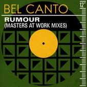 Rumour (Masters at Work Mixes) de Bel Canto