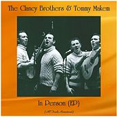 In Person (EP) (All Tracks Remastered) by The Clancy Brothers