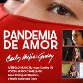 Pandemia de Amor de Carlos Mejia Godoy