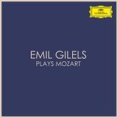 Emil Gilels plays Mozart de Emil Gilels