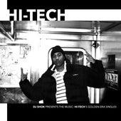 DJ Shok presents The Music: Hi-Tech's Golden Era Singles von Hi-Tech
