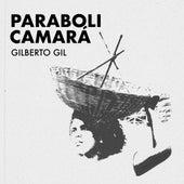 Parabolicamará by Gilberto Gil