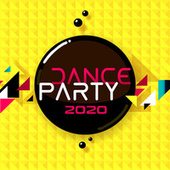 Dance Party 2020 by Various Artists